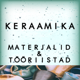 Materjalid ja tööriistad keraamika