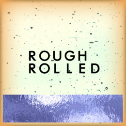 Rough rolled